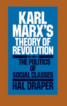 Karl Marx's Theory of Revolution Vol. II