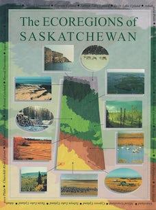 The Ecoregions of Saskatchewan