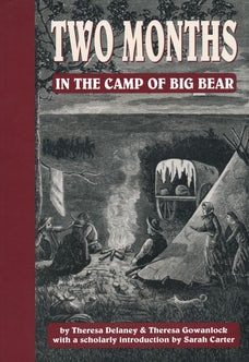 Two Months in the Camp of Big Bear