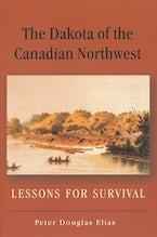The Dakota of the Canadian Northwest