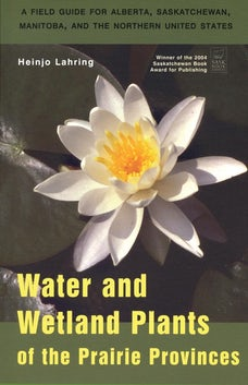 Water and Wetland Plants of the Prairie Provinces