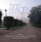 Regina's Secret Spaces