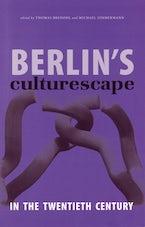 Berlin's Culturescape in the Twentieth Century