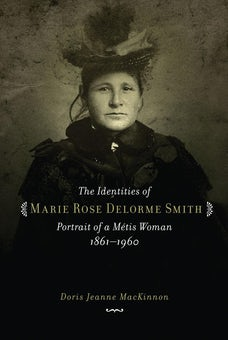 The Identities of Marie Rose Delorme Smith