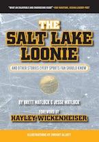 The Salt Lake Loonie