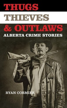 Thugs, Thieves, and Outlaws