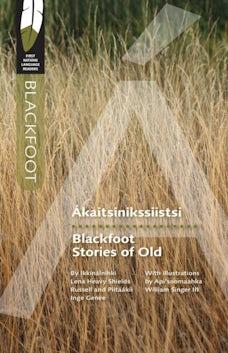 Blackfoot Stories of Old