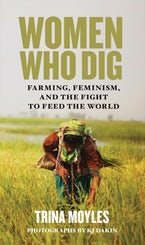 Women Who Dig