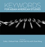 Keywords for Asian American Studies