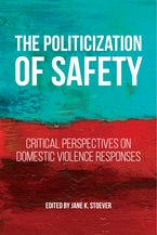 The Politicization of Safety