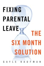 Fixing Parental Leave