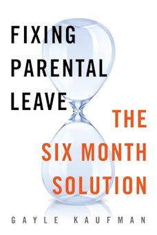 Fixing Parental Leave