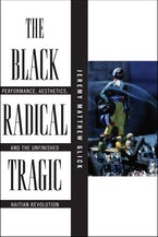 The Black Radical Tragic