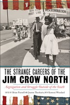 The Strange Careers of the Jim Crow North