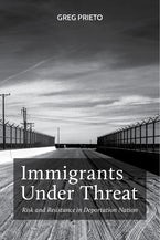 Immigrants Under Threat