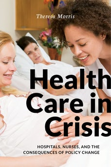 Health Care in Crisis