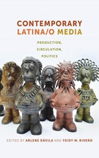 Contemporary Latina/o Media