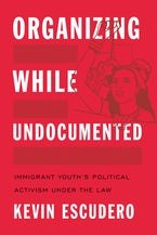 Organizing While Undocumented