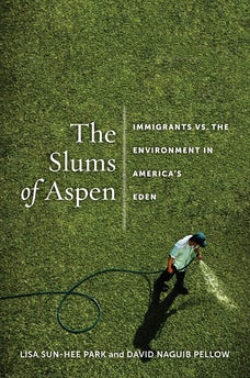 The Slums of Aspen