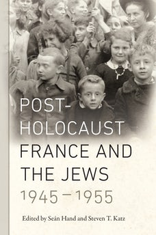 Post-Holocaust France and the Jews, 1945-1955