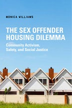The Sex Offender Housing Dilemma