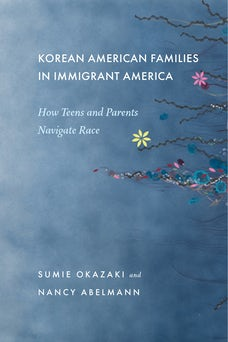 Korean American Families in Immigrant America