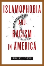 Islamophobia and Racism in America