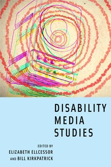Disability Media Studies