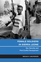 Female Soldiers in Sierra Leone