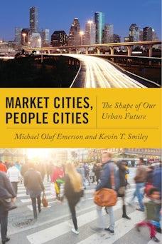 Market Cities, People Cities