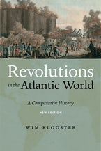 Revolutions in the Atlantic World, New Edition
