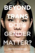 Beyond Trans
