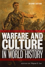 Warfare and Culture in World History, Second Edition