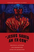 """Jesus Saved an Ex-Con"""