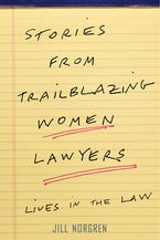 Stories from Trailblazing Women Lawyers