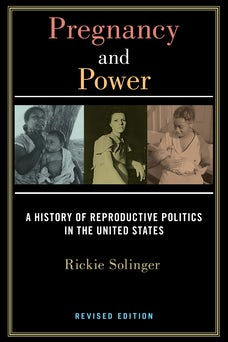 Pregnancy and Power, Revised Edition