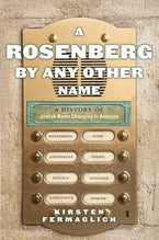 A Rosenberg by Any Other Name