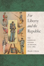 For Liberty and the Republic