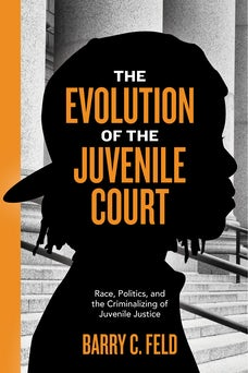 The Evolution of the Juvenile Court