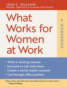 What Works for Women at Work: A Workbook