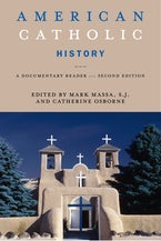 American Catholic History, Second Edition