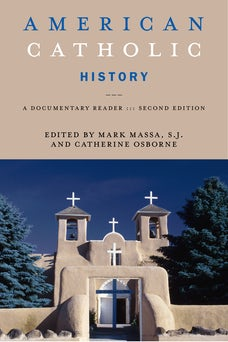 American Catholic History, Second Edition