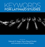 Keywords for Latina/o Studies