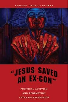 """Jesus Saved an Ex-Con"""