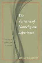 The Varieties of Nonreligious Experience