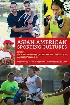 Asian American Sporting Cultures