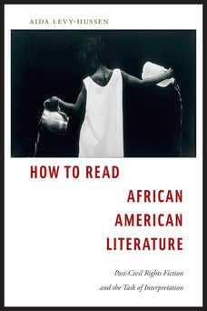 How to Read African American Literature