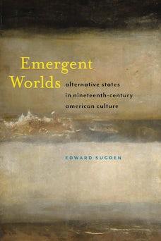 Emergent Worlds