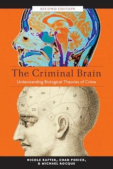 The Criminal Brain, Second Edition