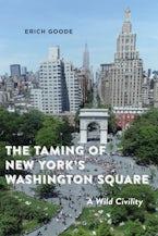 The Taming of New York's Washington Square